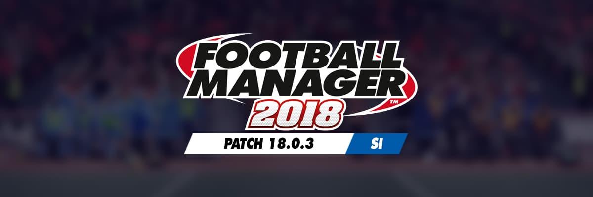 FM18 Patch 18.0.3