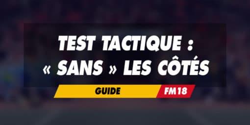 Test tactique : Ne pas utiliser les côtés