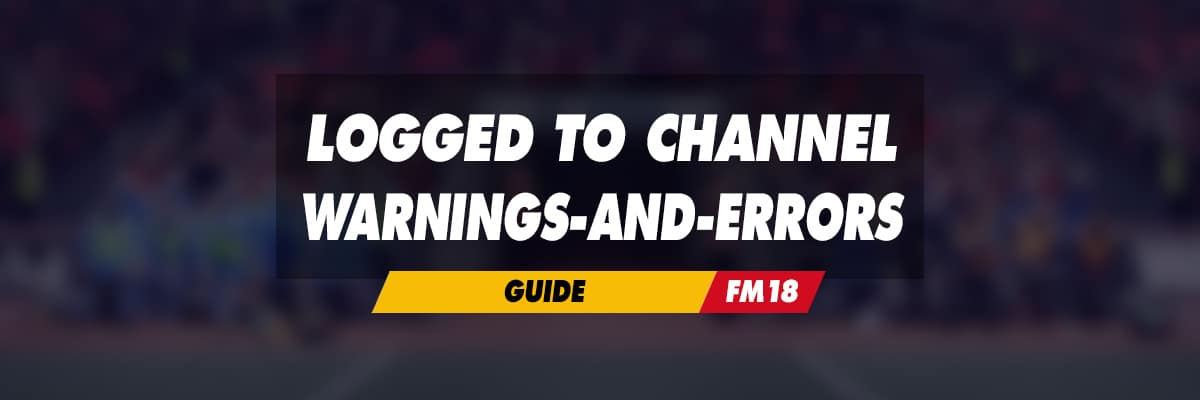 Logged to channel : warnings-and-errors