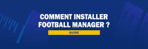 Comment installer Football Manager 2021 ?