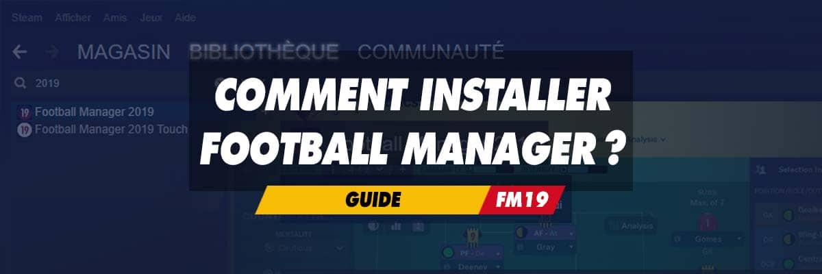 Comment installer football manager