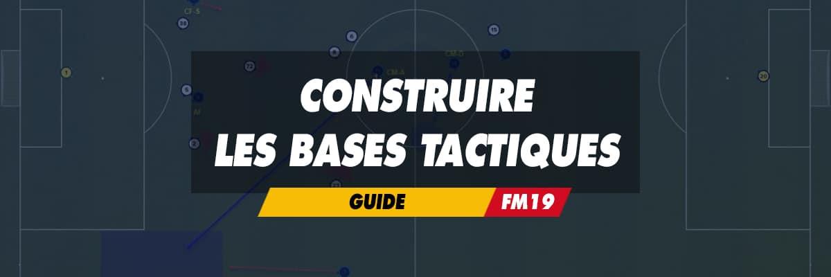 Construire les bases tactiques