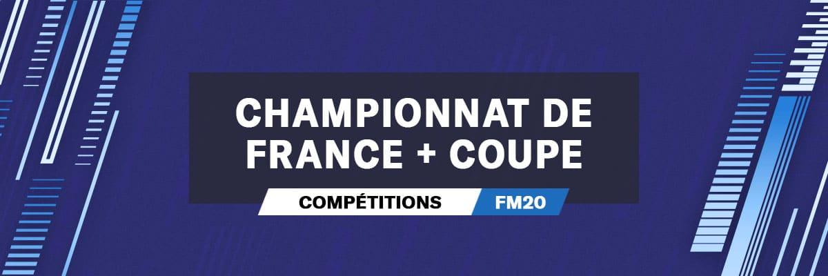 Les Compétitions ManagerOnline Football Manager 2020 sont basées sur le Championnat de France de Ligue 1 et sur la Coupe de France.