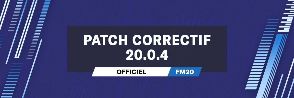 Patch Correctif Officiel 20.0.4