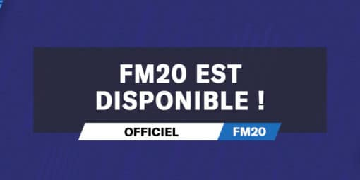 Football Manager 2020 est disponible !