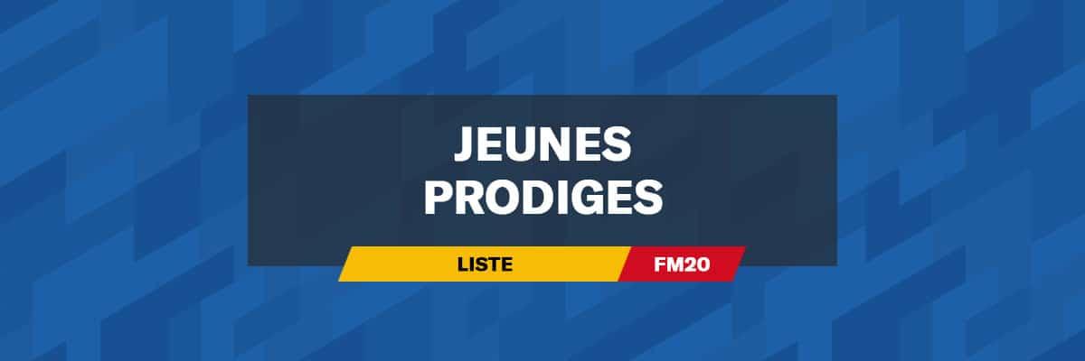 Jeunes prodiges (Wonderkids)