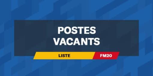 FM20 – Postes vacants en début de partie