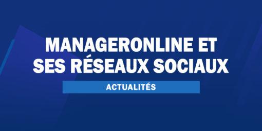 ManagerOnlineFR et ses réseaux sociaux