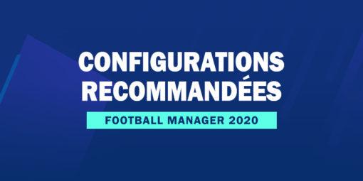 Nos configurations recommandées