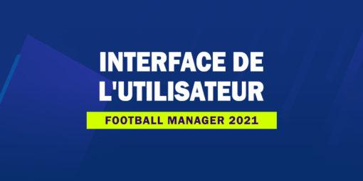 FM21 - Interface de l'utilisateur