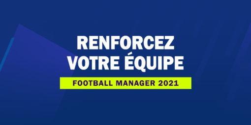 FM21 - Renforcez votre équipe