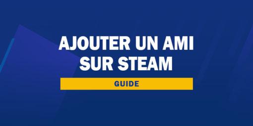 Ajouter un ami sur Steam