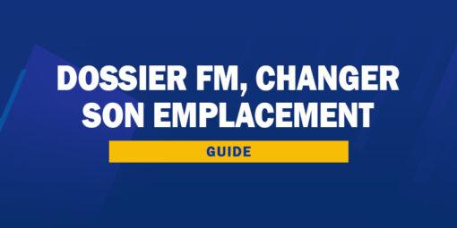 Changer l'emplacement du dossier FM