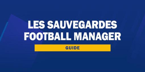 Les sauvegardes Football Manager