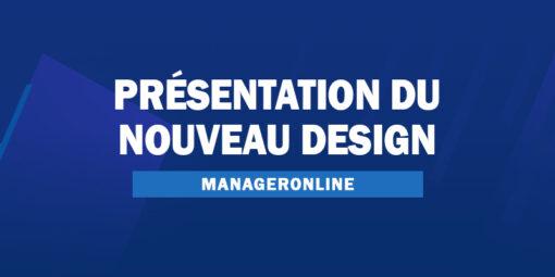 Présentation du nouveau design ManagerOnline