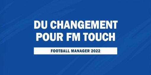 Du changement pour FM Touch